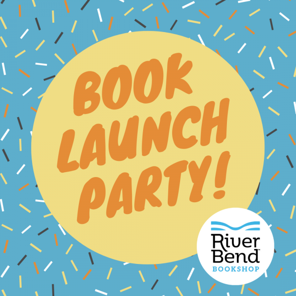 Launch Parties for Young Authors at River Bend Bookshop