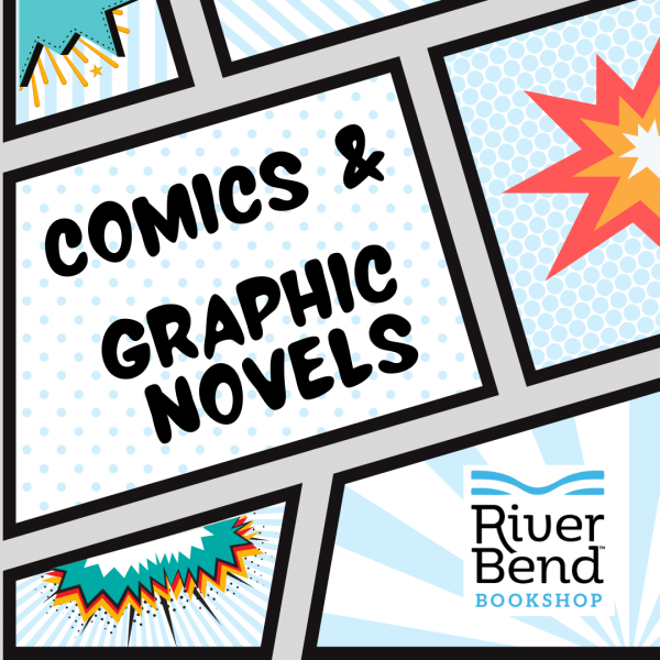 Comics and Graphic Novels for Adults at River Bend Bookshop