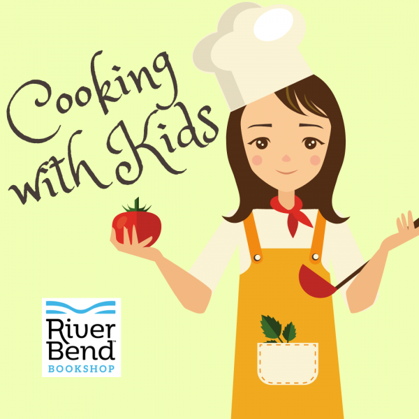 Cooking with Kids at River Bend Bookshop