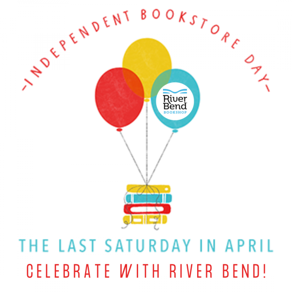 Celebrate Indie Bookstore Day with River Bend Bookshop