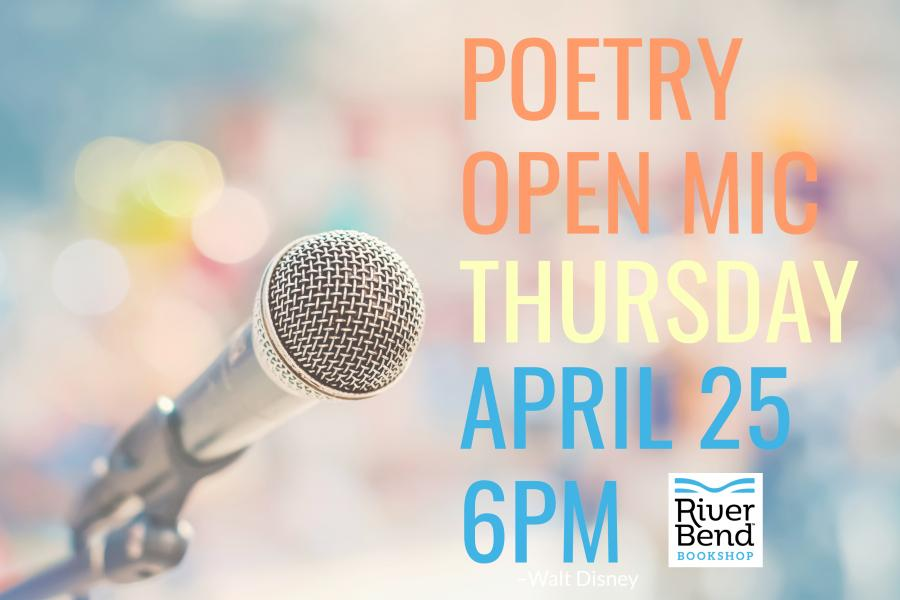 Poetry Open Mic Night at River Bend Bookshop