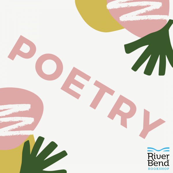 Poetry Collections at River Bend Bookshop