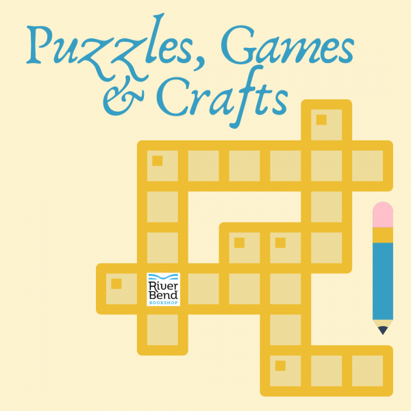 Puzzle Books, Games and Crafts at River Bend Bookshop