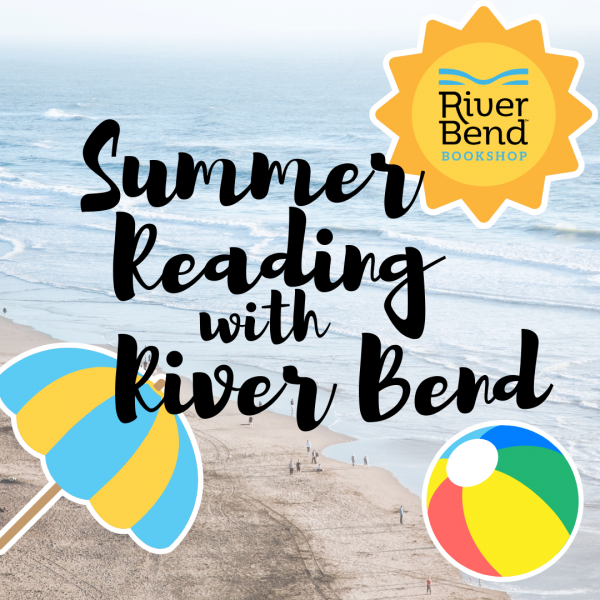 Summer Reading Fundraiser with River Bend Bookshop