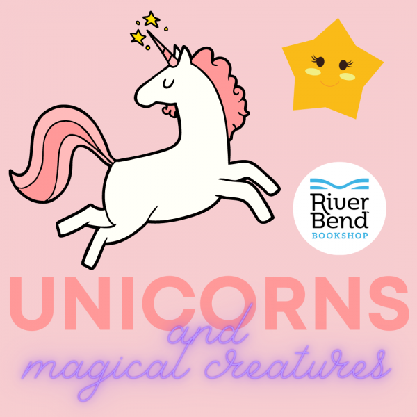 Unicorns and Magical Creatures at River Bend Bookshop