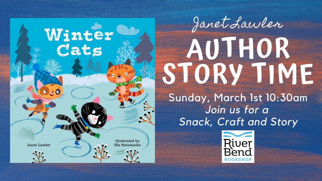 Author Story Time at River Bend Bookshop with Janet Lawler and Winter Cats