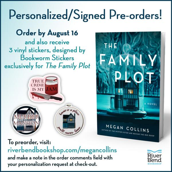 Pre Order The Family Plot by Megan Collins from River Bend Bookshop and get a free gift!