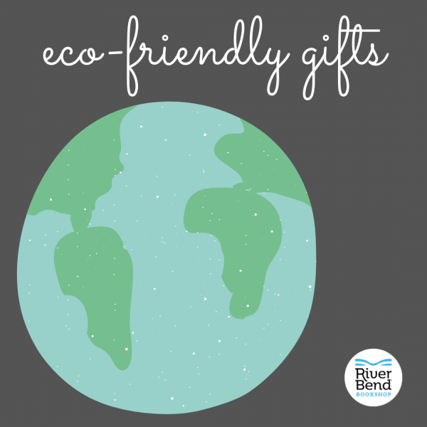 eco friendly books and gifts at River Bend Bookshop