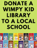 Donate a Wimpy Kid Library to a Local School